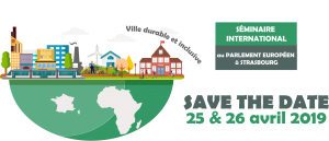 25 et 26 avril : Climate Chance participe au séminaire international : «En Afrique et en France, bâtir ensemble la ville durable et inclusive de demain»