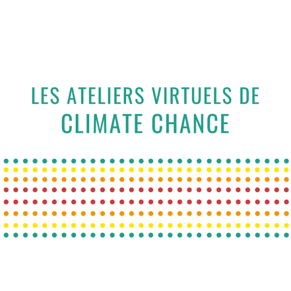 Les Ateliers Virtuels Climate Chance