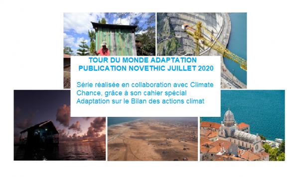 Tour du monde des actions Adaptation : Une série réalisée par Novethic en collaboration avec Climate Chance !