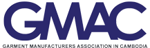 GMAC (Garment Manufacturers Association in Cambodia)