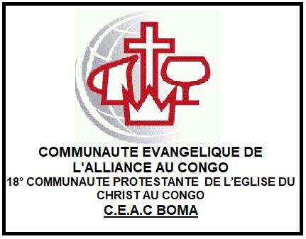 COMMUNAUTE EVANGELIQUE DE L ALLIANCE AU CONGO (CEAC/BOMA)