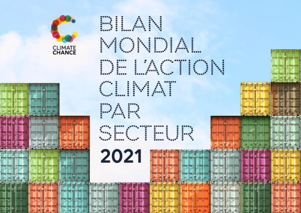 Lancement de la 4ème édition du Bilan mondial de l'action climat par secteur 2021